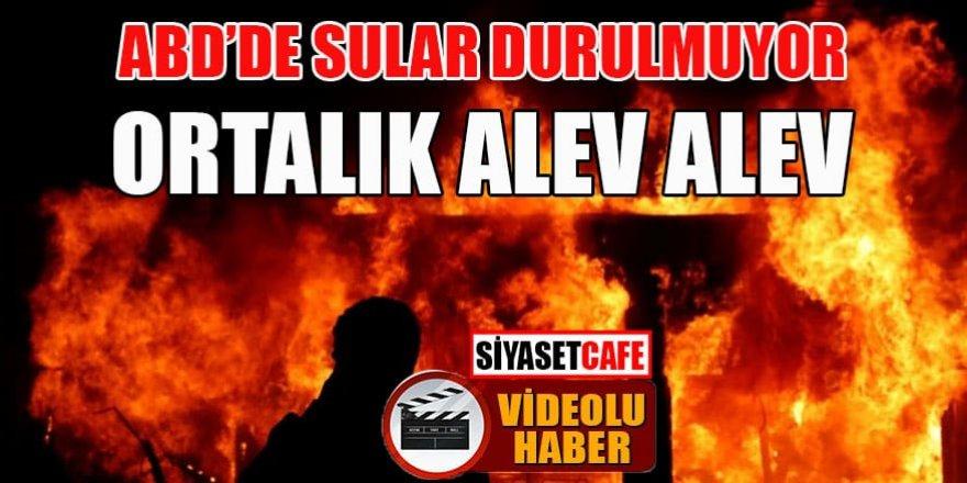 Abd'de sular durulmuyor: Ortalık alev alev!