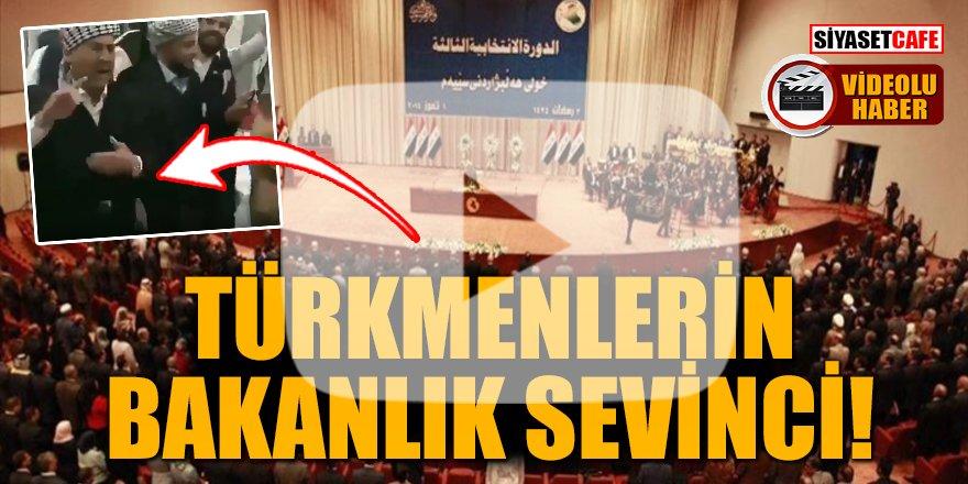 Türkmenlerin bakanlık sevinci!