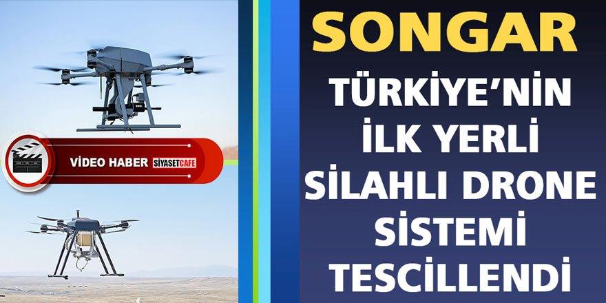 Silahlı Drone Songar 'Yerli Malı Belgesi' Aldı