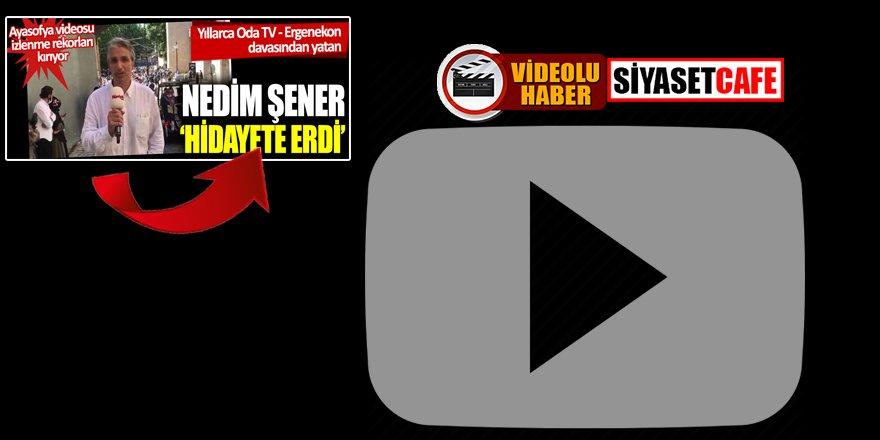 Akşener'in gazetesi izlenme rekoru kıran Nedim Şener'in Ayasofya videosu ile dalga geçti