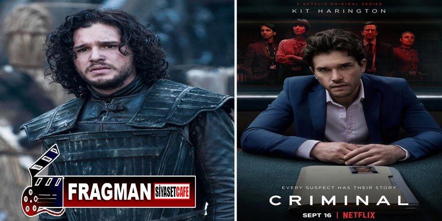 Netflix'in sevilen dizisi Criminal'ın 2. Sezon fragmanı sürprizle geldi
