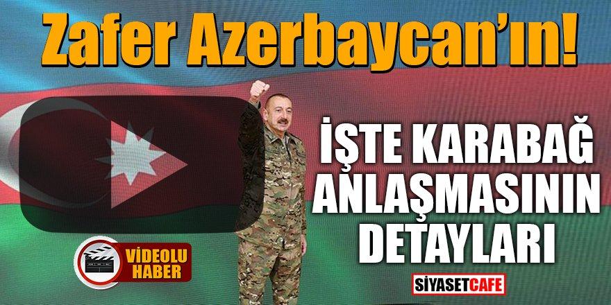 Zafer Azerbaycan'ın! İşte Dağlık Karabağ anlaşmasının detayları