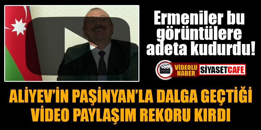 Aliyev'in Paşinyan'la dalga geçtiği video paylaşım rekoru kırdı!