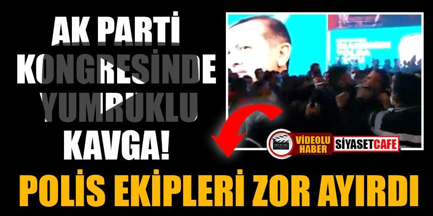 AK Parti kongresinde yumruklu kavga! Polis ekipleri zor ayırdı