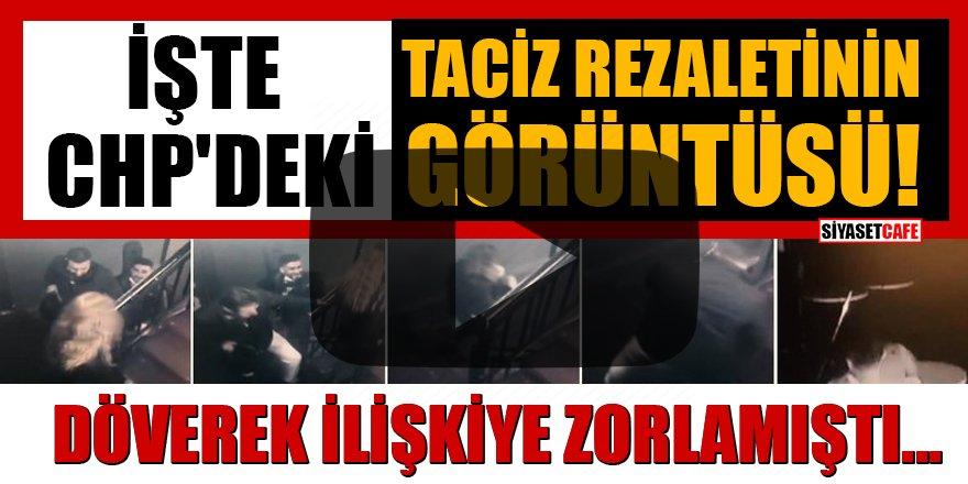 CHP'li yöneticinin tutuklandığı taciz davasında görüntüler ortaya çıktı