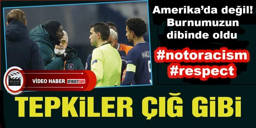 Başakşehir FK'den dünyaya insanlık dersi: Irkçılığa hayır! Saygı!