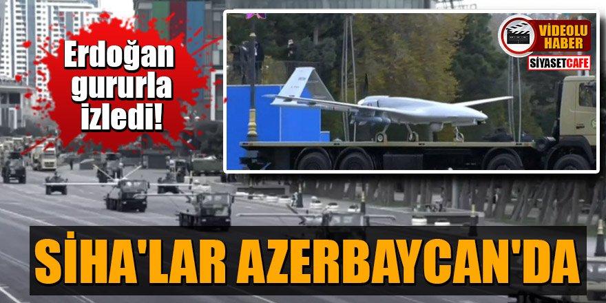 Erdoğan gururla izledi! Zafer getiren SİHA'lar Azerbaycan'da