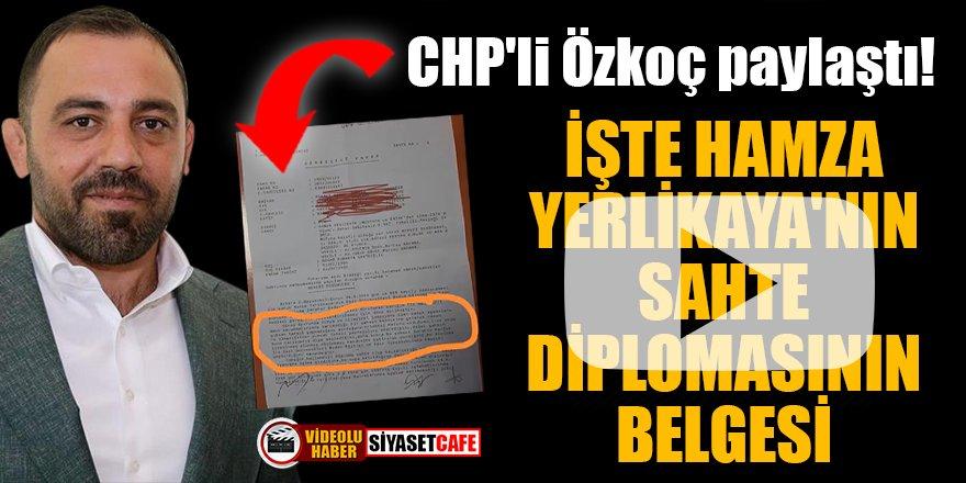 CHP'li Özkoç paylaştı! İşte Hamza Yerlikaya'nın sahte diplomasının belgesi