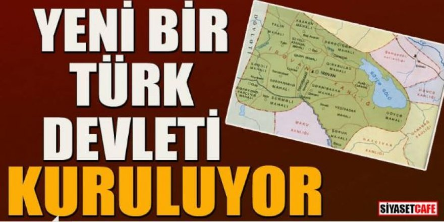 Yeni bir Türk devleti kuruluyor