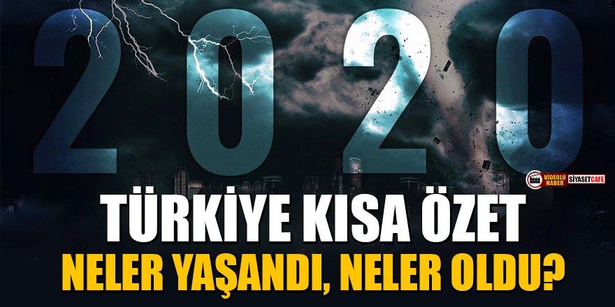 2020'de neler yaşandı, neler oldu? | 2020 Türkiye kısa özet