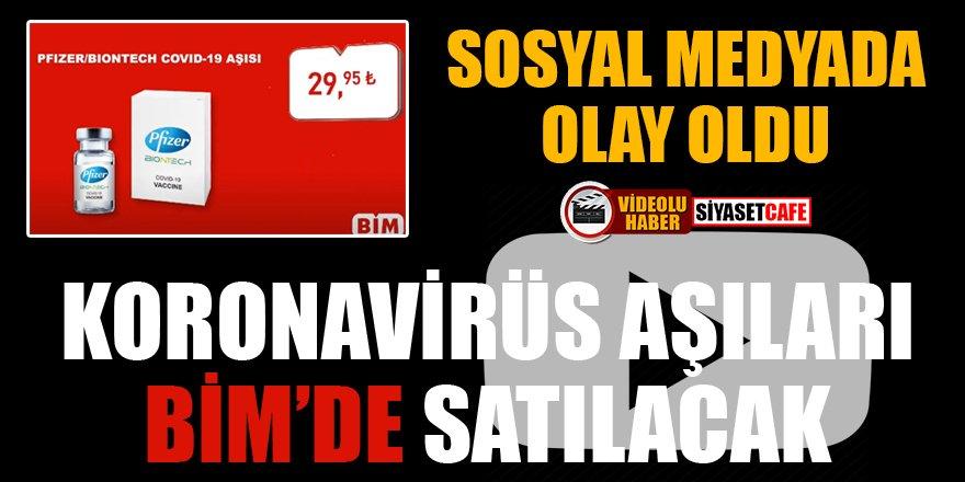'Koronavirüs aşıları BİM'de satılacak' iddiası sosyal medyayı karıştırdı