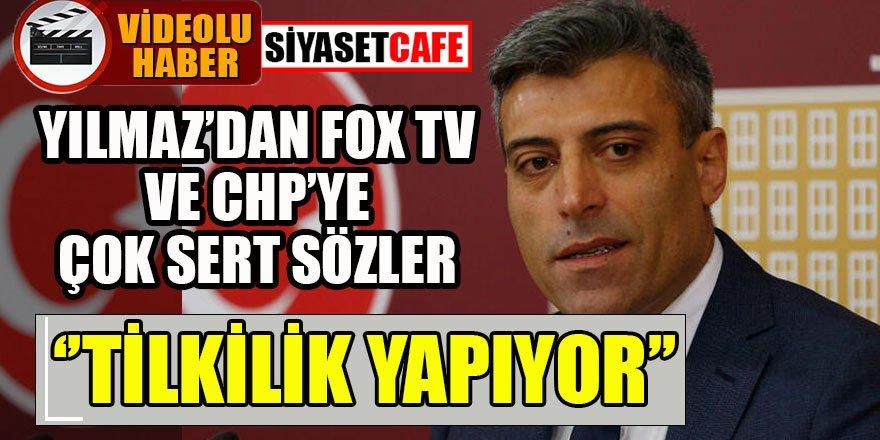 Öztürk Yılmaz: FOX TV tilkilik yapıyor