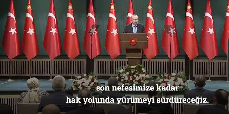 Erdoğan: Cehennem olsa gelen, göğsümüzde söndürürüz