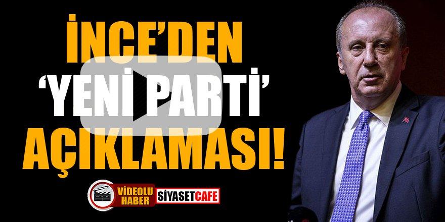 Muharrem İnce'den 'yeni parti' açıklaması