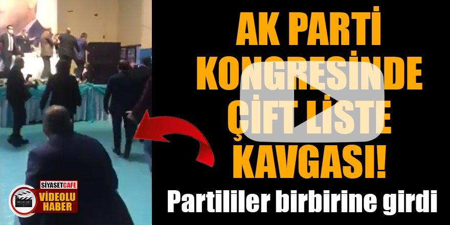 AK Parti kongresinde çift liste kavgası! Partililerbirbirine girdi
