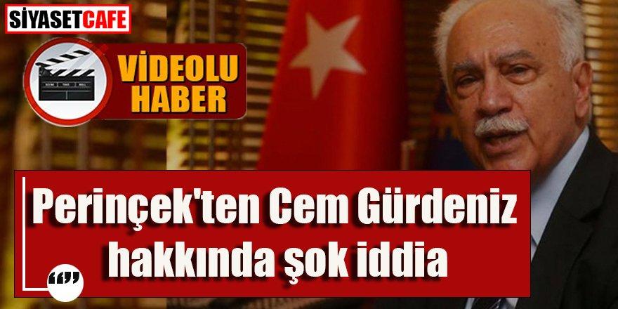 Perinçek'ten Cem Gürdeniz hakkında şok iddia -VİDEO-