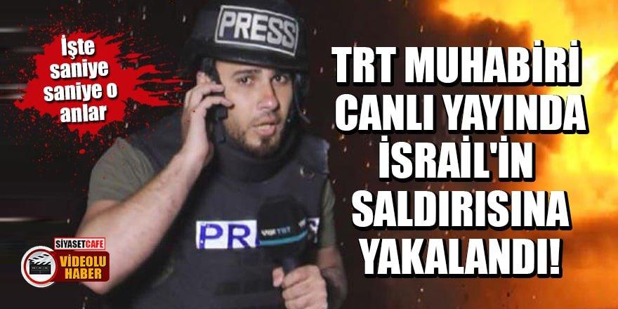 TRT muhabiri canlı yayında İsrail'in saldırısına yakalandı!