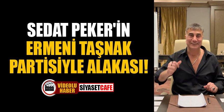 Sedat Peker'in Ermeni Taşnak Partisiyle alakası