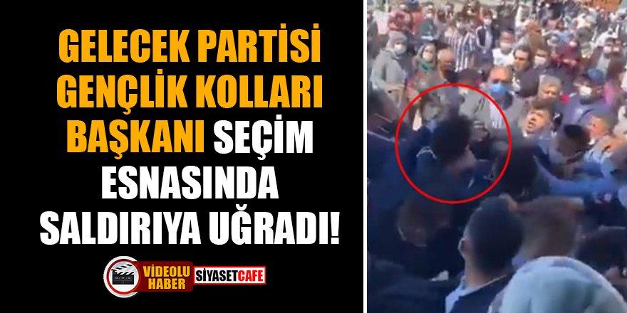 Gelecek Partisi Gençlik Kolları Başkanı seçim esnasında saldırıya uğradı!