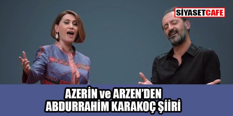 Yücel Arzen ve Azerin'den Abdurrahim Karakoç şiiri düeti