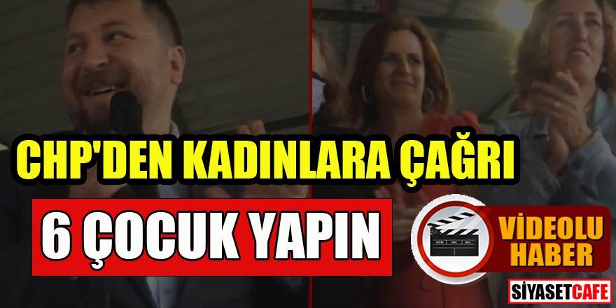 CHP'li Başkan: CHP'li kadınlar bereketlidir, sizden 6 çocuk bekliyorum