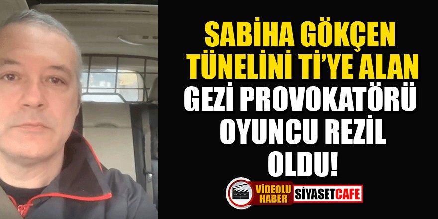 Sabiha Gökçen tünelini ti'ye alan oyuncu Levent Üzümcü, rezil oldu!
