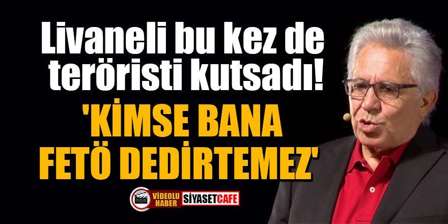 Zülfü Livaneli bu kez de teröristi kutsadı! 'Kimse bana FETÖ dedirtemez'