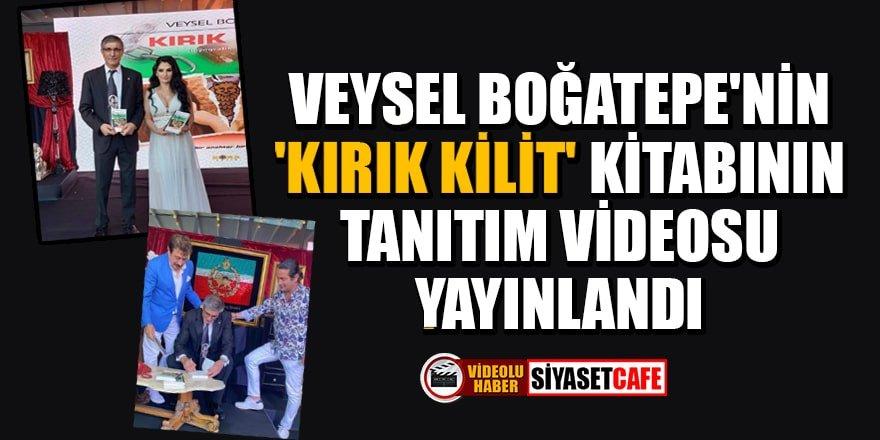 Veysel Boğatepe'nin 'Kırık kilit' kitabının tanıtım videosu yayınlandı