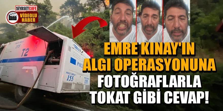 Emre Kınay'ın algı operasyonuna fotoğraflarla tokat gibi cevap!