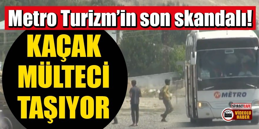 Metro Turizm'in kaçak mülteci taşıdığı iddia edildi!