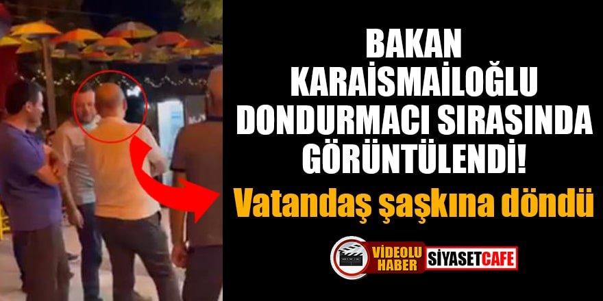 Bakan Karaismailoğlu, dondurmacı sırasında görüntülendi!