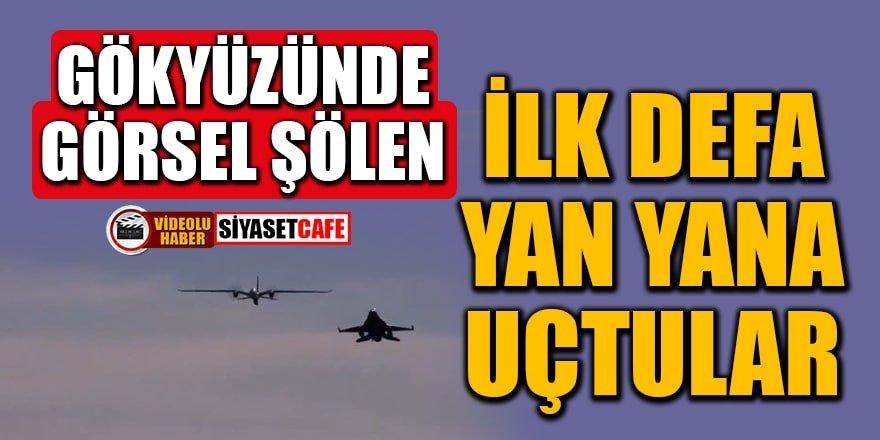 AKINCI TİHA ve F-16 ilk defa yan yana uçtular