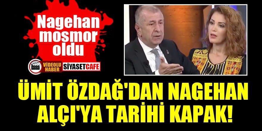 Ümit Özdağ'dan Nagehan Alçı'ya tarihi kapak!
