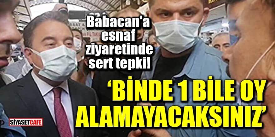 Babacan'a sert tepki: Binde 1 bile oy alamayacaksınız