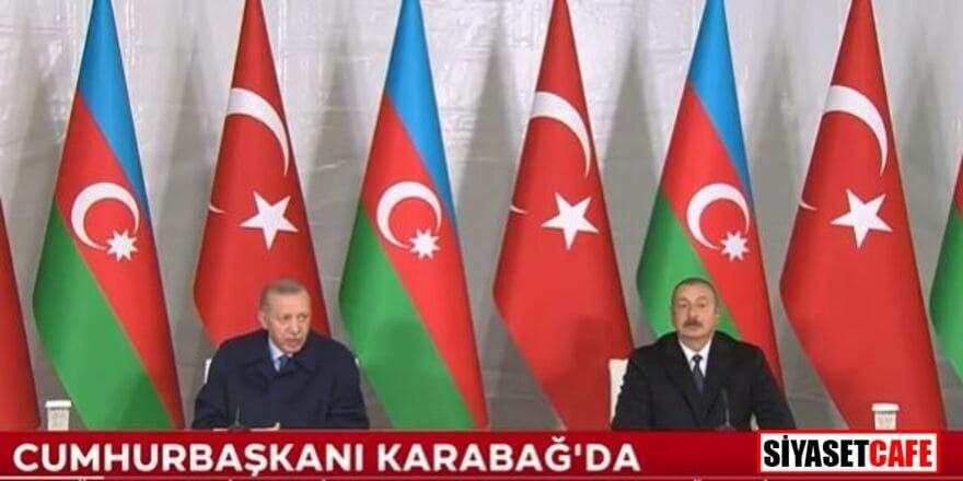 Erdoğan Karabağ'da konuştu: Zengezur'dan çıkıp İstanbul'a kadar gideceğiz!