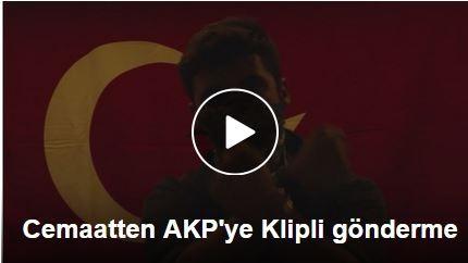 Cemaatten AKP'ye Klipli gönderme