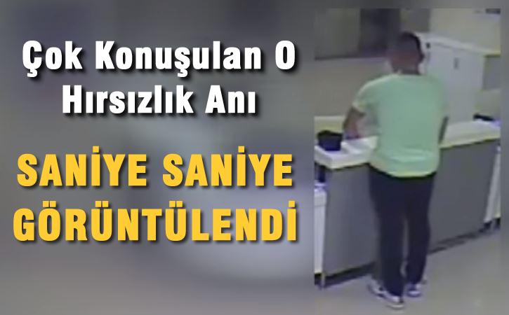 Hastanedeki hırsızlık anı saniye saniye görüntülendi